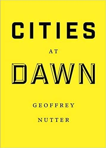 Geoffrey Nutter - Cities At Dawn