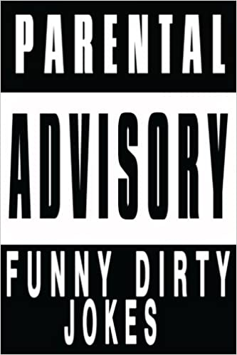 Funny Dirty Jokes: 2016 LOL Edition, Sexual and Adult's Jokes: Adam Smith:  9781539676669: Amazon.com: Books