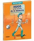 Hugo - Les secrets de la mémoire ou comment apprendre pour la vie