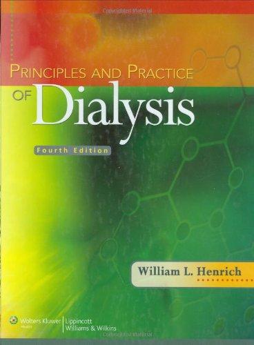 Principles and Practice of Dialysis (Principles & Practice of Dialysis)