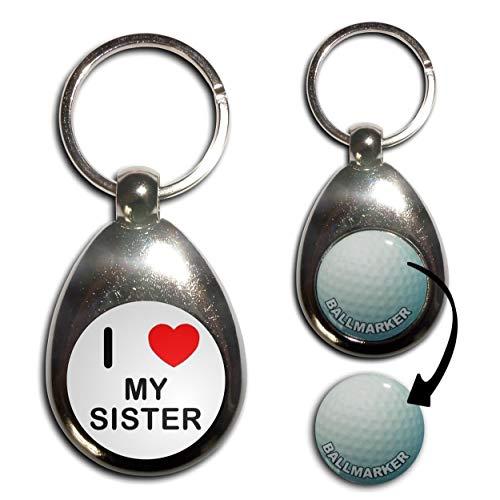 - I Love Heart My Sister - Golf Ball Marker Key Ring