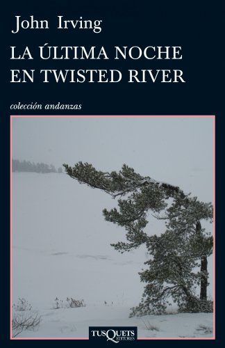(La ultima noche en Twisted River (Andanzas / Adventures) (Spanish Edition))