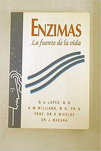 Enzimas. La fuente de la vida: Amazon.es: VV. AA.: Libros