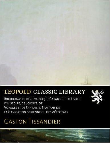 Bibliographie Aeronautique Catalogue De Livres D Histoire