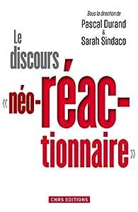 Le discours « néo-réactionnaire » par Pascal Durand