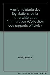 Mission d'étude des législations de la nationalité et de l'immigration (Collection des rapports officiels)