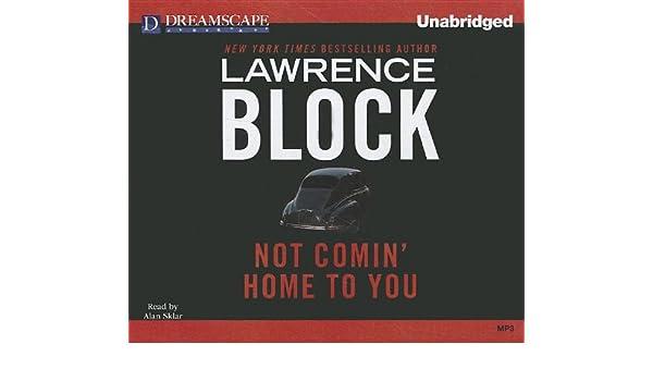 Not Comin Home to You: Amazon.es: Lawrence Block: Libros en ...