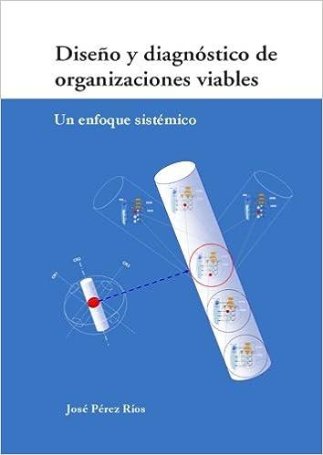 Diseño Y Diagnóstico De Organizaciones Viables: Amazon.es: Ríos, José: Libros