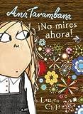 Ana Tarambana, No mires ahora! / Clarice Bean, Don't Look Now! by Lauren Child (2011-06-30)