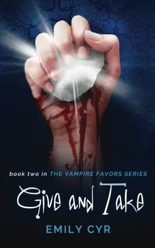 Give and Take (Vampire Favors Series) (Volume 2) PDF
