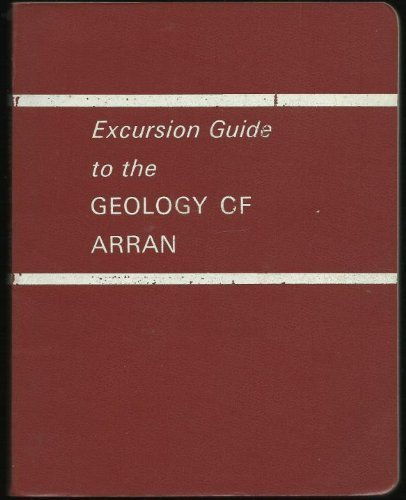 Macgregor's excursion guide to the geology of Arran