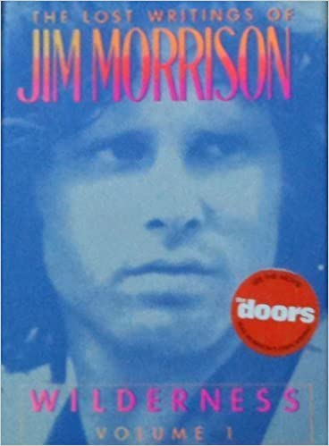Wilderness The Lost Writings Vol 1 By Jim Morrison