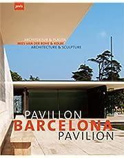 Barcelona Pavilion / Barcelona Pavilion: Mies Van Der Rohe / Architektur & Plastik / Architecture & Sculpture