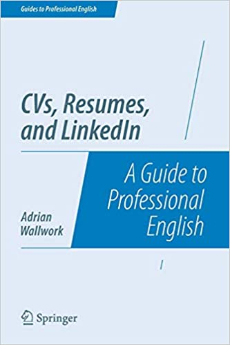 CVs, Resumes, and LinkedIn: A Guide to Professional English (Guides ...