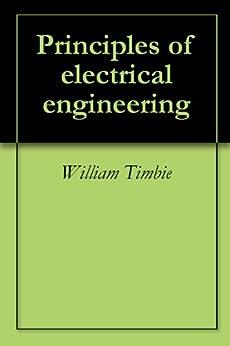 principles  electrical engineering william timbie  amazoncom