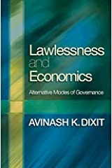 Lawlessness and Economics: Alternative Modes of Governance (The Gorman Lectures in Economics) (English Edition) eBook Kindle