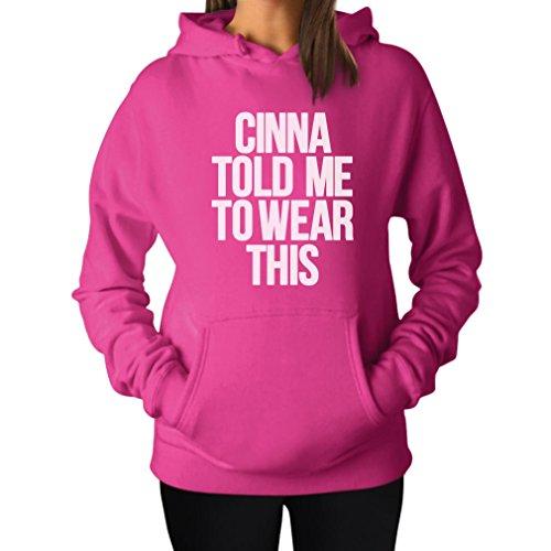TeeStars Women's - Cinna Told Me To Wear This Hoodie Medium Pink -