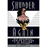 img - for Shudder Again: 22 Tales of Sex and Horror book / textbook / text book