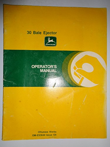 John Deere 30 Bale Ejector Operators Owners Manual OME53644G9