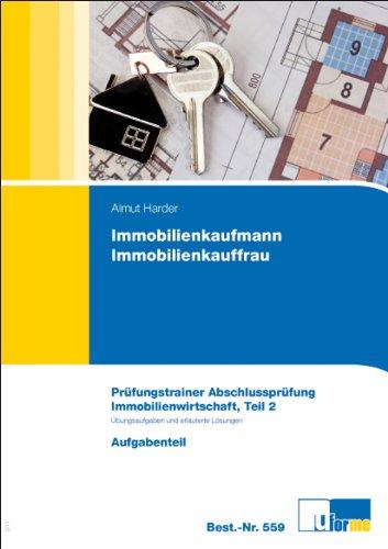 Immobilienkaufmann/Immobilienkauffrau, Prüfungstrainer Abschlussprüfung