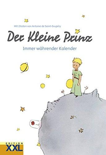 Der Kleine Prinz: Immer währender Kalender
