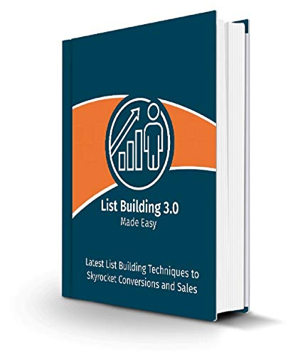 Solo Ads & List Building Made Easy: Still struggling to generate targeted leads and buyers for your offers? (The Best Solo Ads)