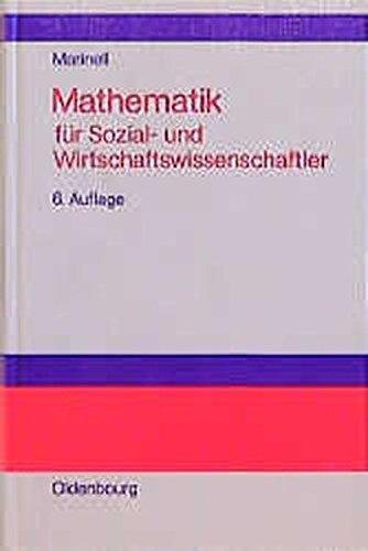Mathematik für Sozial- und Wirtschaftswissenschaftler.
