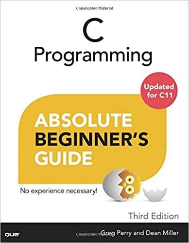 C Programming Absolute Beginner's Guide (3rd Edition)