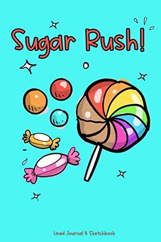 (Sugar Rush!: Lined Journal &)