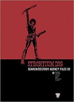 Book Strontium Dog: Search/destroy Agency Files: v. 2 (2000 Ad Strontium Dog 2) by Alan Grant (2007-06-15)