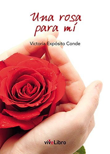 Amazon.com: Una rosa para mí (Spanish Edition) eBook ...