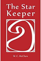 The Star Keeper (Color Series: Red) (Volume 1) Paperback