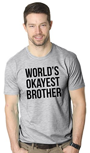 Price comparison product image Mens Worlds Okayest Brother Shirt Funny T shirts Big Brother Sister Gift Idea (Grey) L