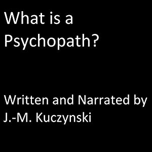 What Is a Psychopath? Audiobook