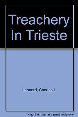 Treachery in Trieste