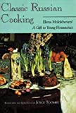 """Classic Russian Cooking: Elena Molokhovets  """"A Gift to Young Housewives"""""""