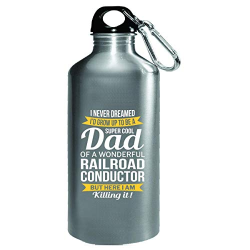 Super Cool Dad Of Railroad Conductor Funny Father's Day Gift - Water Bottle ()