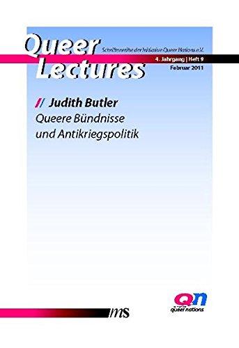 Queere Bündnisse und Antikriegspolitik (Queer Lectures / Schriftenreihe der Initiative Queer Nations e.V.)
