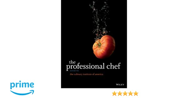 The Professional Chef (Culinary Institute of America): Amazon.es: The Culinary Institute of America (CIA): Libros en idiomas extranjeros
