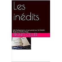 Les inédits: de Forbonnais : manuscrit sur le Crédit Public (1751-1755) (French Edition)
