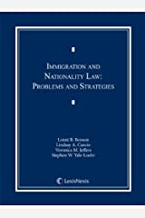 Immigration and Nationality Law: Problems and Strategies Hardcover