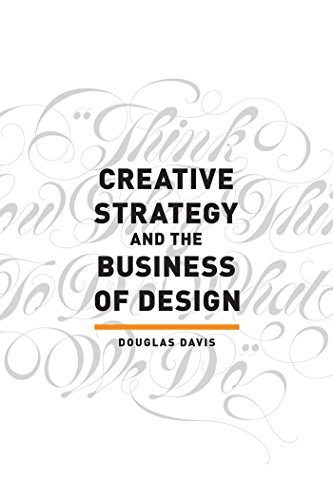 Creative strategy and the business of design kindle edition by creative strategy and the business of design by davis douglas fandeluxe Images