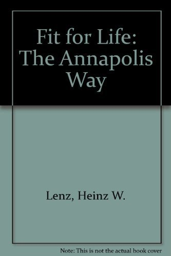 Fit for Life: The Annapolis Way (Fit for Life Annapolis Way Ppr) by Heinz W. Lenz - Annapolis Mall