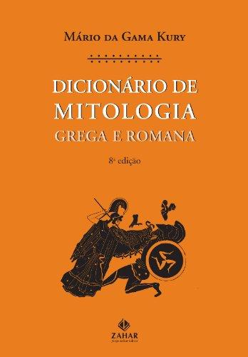 Dicionário De Mitologia. Grega E Romana