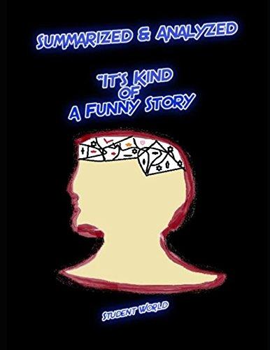 Summarized & Analyzed: 'It's Kind of a Funny Story'
