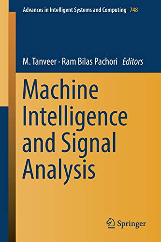 Machine Intelligence And Signal Analysis  Advances In Intelligent Systems And Computing