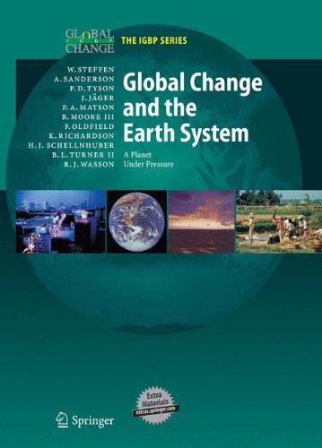 Global Change and the Earth System: A Planet Under Pressure (Global Change- The IGBP Series) (Book & CD-ROM)