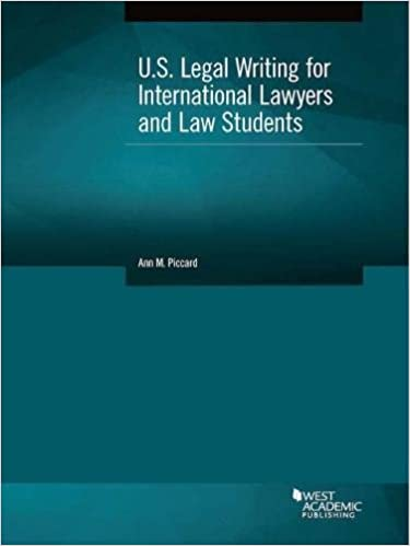 U.S. Legal Writing for International Lawyers and Law Students (Coursebook)