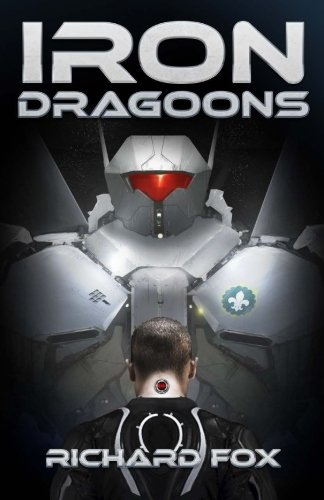 Iron Dragoons (Terran Armor Corps) (Volume 1)