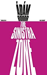 The Sinistra Zone